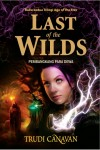Last of The Wilds by Trudi Canavan from Mizan Publika, PT in Teen Novel category