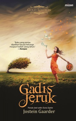 Gadis Jeruk by Jostein Gaarder from Mizan Publika, PT in Teen Novel category