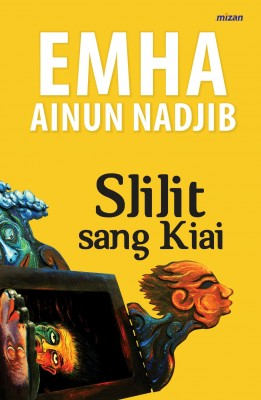 Slilit Sang Kiayi by Emha Ainun Nadjib from  in  category