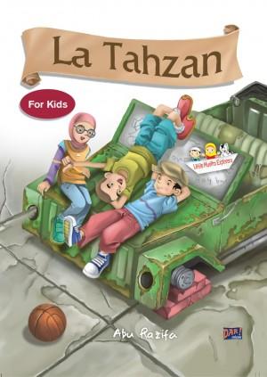 La Tahzan for Kids by Abu Razifa from Mizan Publika, PT in Anak-anak ,Novel Indonesia ,Novel Umum categories