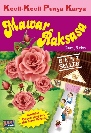 Mawar Raksasa (KKPK) by Rara from Mizan Publika, PT in General Novel category