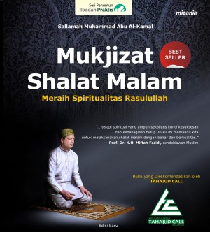 Mukjizat Shalat Malam by Sallamah Muhammad Abu Al-Kamal from Mizan Publika, PT in General Novel category