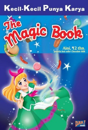THE MAGIC BOOK (KKPK) by Qurrota Aini from Mizan Publika, PT in General Novel category