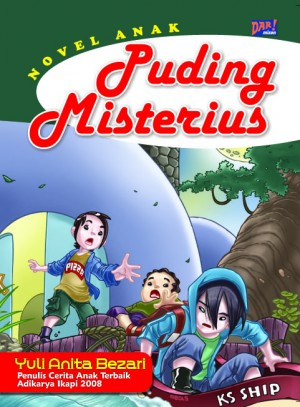 Puding Misterius by Yuli Anita Bezari from Mizan Publika, PT in General Novel category
