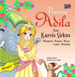 Pricess Adila dan Karcis Sirkus by Meidya Derni & Nur Cililia from Mizan Publika, PT in Teen Novel category