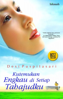 KUTEMUKAN ENGKAU DI TAHAJUDKU by Desi Puspitasari from Mizan Publika, PT in Teen Novel category