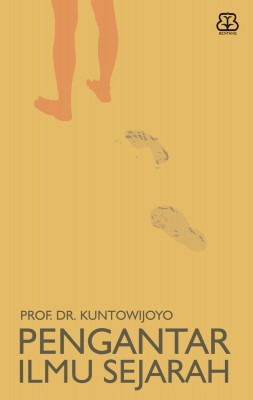Pengantar Ilmu Sejarah by Prof. DR. Kuntowijoyo from  in  category