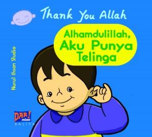 AKU PUNYA TELINGA by Nurul Ihsan Studio  from Mizan Publika, PT in General Novel category
