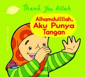 ALHAMDULILLAH AKU PUNYA TANGAN by Nurul Ihsan Studio  from Mizan Publika, PT in General Novel category