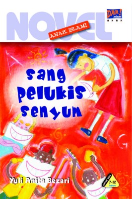Sang Pelukis Senyum by Yuli Anita Bezari from Mizan Publika, PT in General Novel category