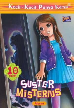 KKPK: Suster Misterius by Alyssa Najwa Soraya from Mizan Publika, PT in Children category