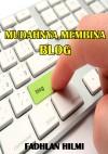 Mudahnya Membina Blog