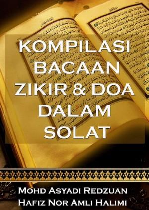 Kompilasi Bacaan Zikir dan Doa dalam Solat