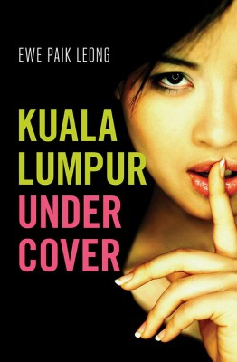 Kuala Lumpur Undercover by Ewe Paik Leong from Monsoon Books in Lifestyle category