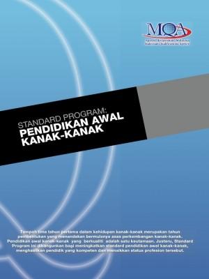 Standard Program: Pendidikan Awal Kanak-kanak by Agensi Kelayakan Malaysia (Malaysian Qualifications Agency, MQA) from  in  category