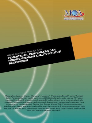 Garis Panduan Amalan Baik: Pemantauan, Penyemakan dan Penambahbaikan Kualiti Institusi by Agensi Kelayakan Malaysia (Malaysian Qualifications Agency, MQA) from MALAYSIAN QUALIFICATIONS AGENCY in General Academics category