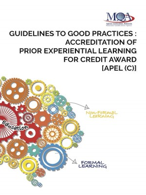 Guidelines to Good Practices: Accreditation of Prior Experiential Learning for Credit Award [APEL(C)] by Agensi Kelayakan Malaysia (Malaysian Qualifications Agency, MQA) from  in  category
