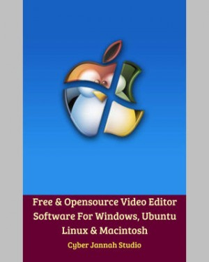 Free & Opensource Video Editor Software For Windows, Ubuntu Linux & Macintosh by Cyber Jannah Studio from M Takia in Art & Graphics category