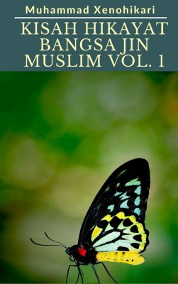 Kisah Hikayat Bangsa Jin Muslim Vol. 1 by Muhammad Xenohikari from Muham Sakura Dragon SPC in Islam category