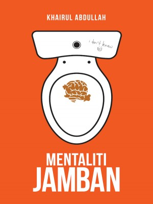 Mentaliti Jamban by Khairul Abdullah from  in  category