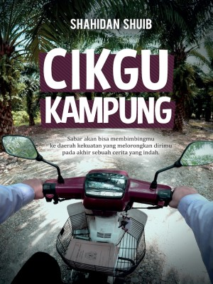 Cikgu Kampung by Shahidan Shuib from Must Read Sdn Bhd in Motivation category