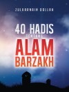 40 Hadis Tentang Alam Barzakh by Zulkarnain Dollah from  in  category