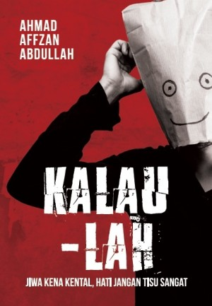 Kalau-lah by Ahmad Affzan Abdullah from  in  category