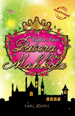 Calon Isteri Putera Mahkota by Haliban from Must Read Sdn Bhd in Teen Novel category