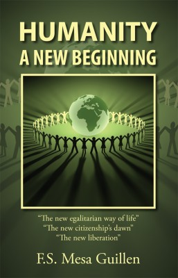Humanity: A New Beginning by F.S. Mesa Guillen Mesa Guillen from  in  category