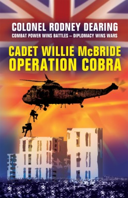 Cadet Willie McBride - Operation Cobra by rodney  dearing from m-y books ltd in General Novel category