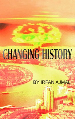 Changing History by Irfan  Ajmal from  in  category