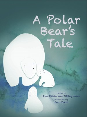 A Polar Bear's Tale. by Ewa  O'Neill from m-y books ltd in Teen Novel category