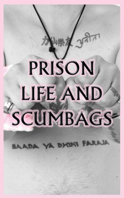 Prison life and Scumbags by Jon  O'Brien from m-y books ltd in Autobiography & Biography category