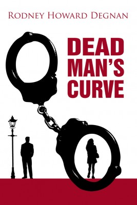 Dead Man's Curve by Rodney Howard Degnan from m-y books ltd in General Novel category
