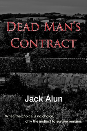Dead Man's Contract by Jack Alun from m-y books ltd in General Novel category