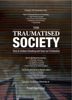 The Traumatised Society by fred  harrison from m-y books ltd in Business & Management category
