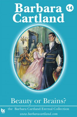 14 Beauty or Brains by barbara cartland from m-y books ltd in Romance category