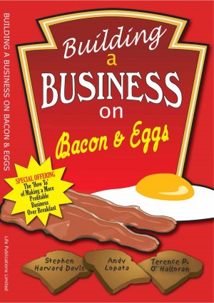 Building A Business on Bacon and Eggs by Terence o'Hallorann from m-y books ltd in Business & Management category