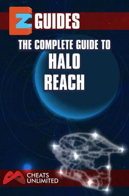 The Complete Guide To Halo Reach by the cheat mistress from m-y books ltd in Engineering & IT category