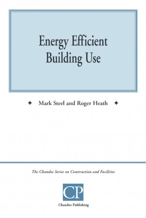 Energy Efficient Building Use by Mark  Steel from m-y books ltd in Business & Management category