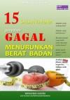 15 Salah Faham penyebab Gagal Menurunkan Berat Badan