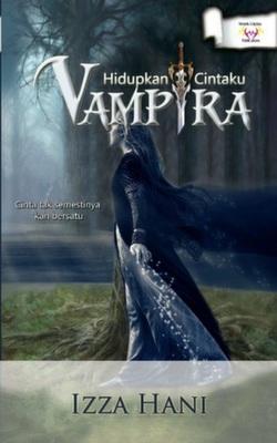 Vampira: Hidupkan Cintaku