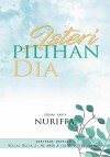 ISTERI PILIHAN DIA by Nuriffa from  in  category