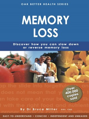 Memory Loss by Dr Bruce Miller from Oak Publication Sdn Bhd in General Academics category
