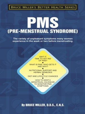 PMS by Dr Bruce Miller from Oak Publication Sdn Bhd in General Academics category