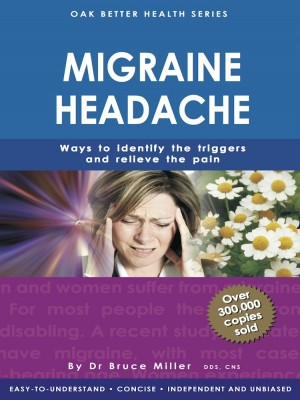 Migraine Headache by Dr Bruce Miller from Oak Publication Sdn Bhd in General Academics category