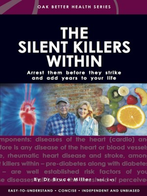 0b0d18321438d The Silent Killer Within | Dr Bruce Miller | Oak Publication Sdn Bhd ...