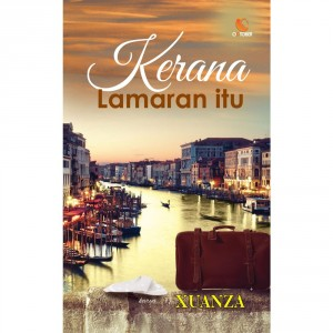 Kerana Lamaran Itu by Xuanza from October in Teen Novel category