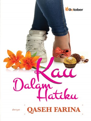 Kau Dalam Hatiku by Qaseh Farina from October in Teen Novel category