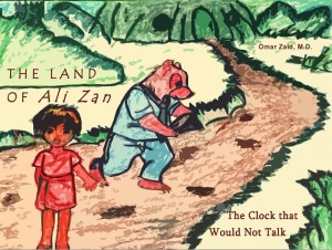 The Land of Ali Zan: The Clock That Would Not Talk by Omar Zaid from omar zaid in Children category